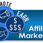 Here is how you can go into Affiliate Marketing business