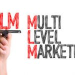 How to use Multi-Level Marketing (MLM)